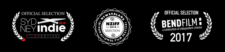 Official Selection - Sydney Indie 2018, Selection - NZIFF 2018, Official Selection - Bend Film 2017